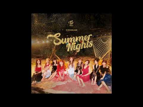 TWICE (트와이스) - Shot thru the heart [MP3 Audio] [Summer Nights]