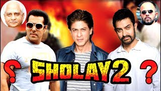 SHOLAY 2 - Record Breaking Movie - If 3 Super Star With One Super Script - HUNGAMA