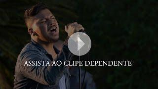 Sorriso Maroto - Dependente (Clipe Oficial)