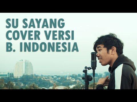 Karna Su Sayang Versi Bahasa Indonesia