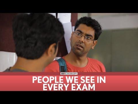 FilterCopy   People we see in every exam!   Ft. Dhruv Sehgal, Akashdeep, Aniruddha Banerjee