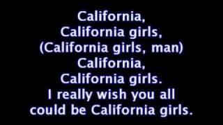 California Girls by Katy Perry Ft. Snoop Dog *Lyrics*