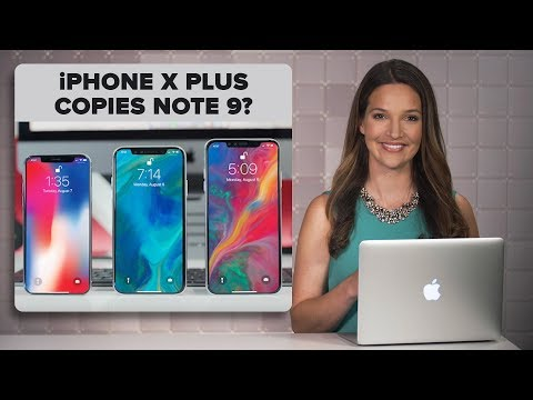 Xxx Mp4 The IPhone X Plus And The Galaxy Note 9 May Have A Lot In Common The Apple Core 3gp Sex
