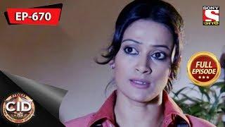 CID(Bengali) - Full Episode 670 - 13th October, 2018