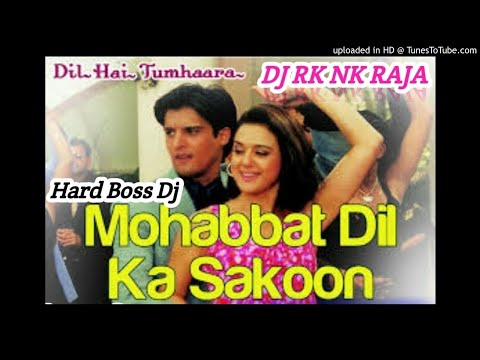 Xxx Mp4 Mohabbat Dil Ka Sakoon Dil Hai Tumhaara Mix By Dj Rk Nk Raja 3gp Sex