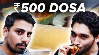 ₹50 Dosa Vs ₹500 Dosa