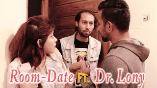 Room-Date  | Ft. Dr.Lony