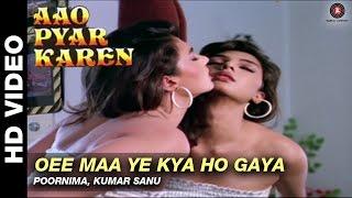 Oee maa ye kya ho gaya - Aao Pyaar Karen | Poornima, Kumar Sanu | Saif Ali Khan & Shilpa Shetty
