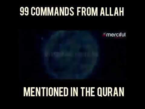 99 COMMANDS IN QURAN