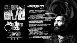The Southern Oracle [HTH/LTH] ...the Birth of Fear (feat. Nathan Gray)