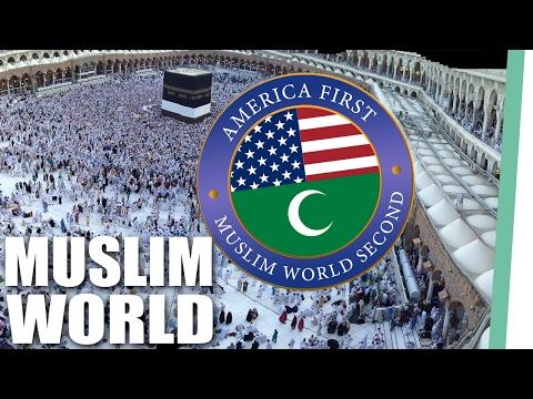 America First Muslim World Second