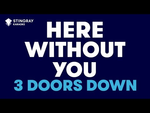 """Here Without You in the Style of """"3 Doors Down"""" karaoke video with lyrics (no lead vocal)"""