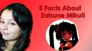 5 Facts Didn't Know About Zatsune Miku !