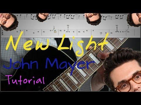 John Mayer - New Light । Solo Tutorial + TAB + PlayAlong