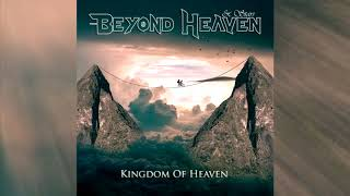 Beyond Heaven & Stars - Kingdom Of Heaven (Full album HQ)