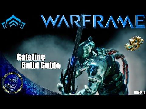 Warframe: My Galatine Build Guide (U15.16.1)