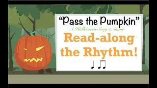 Pass the Pumpkin Read-along Rhythm Halloween song game