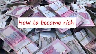 এক বছরে ধনী হওয়ার ১০টি কৌশল (Rich)