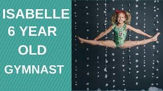 Isabelle amazing 6 year old gymnast