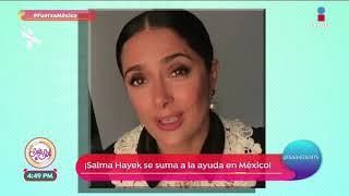 Salma Hayek se une a la ayuda en México   Sale el Sol