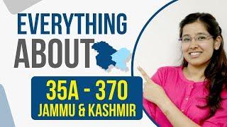 Article 370 & Jammu and Kashmir   Article 35 A   Current Affair 2019