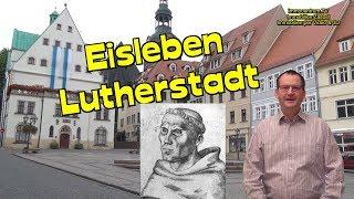 Lutherstadt Eisleben🏰🕍Sachsen-Anhalt-Martin Luther  *Reisetipps Deutschland - travel tips germany