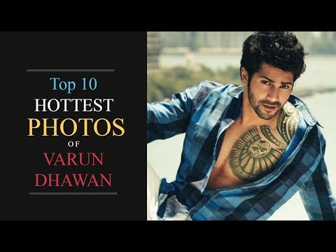 Xxx Mp4 Varun Dhawan Hot 10 Hot Photos Of Varun Which Makes You Fall In Love With Varun Dhawan 3gp Sex