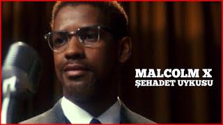 Malcolm X  Şehadet Uykusu  (Aykut Kuşkaya)
