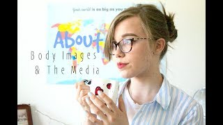 ABOUT Body Images & The Media | ABOUT SERIES | vilmabrownie