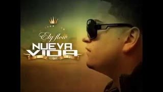 Ely Flow LA CRUZ - 2015 ( VIDEO OFICIAL)