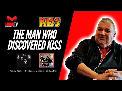 The Man Who Discovered KISS Kenny Kerner Producer Manager & Author MUBUTV SE. 3 EP. 32