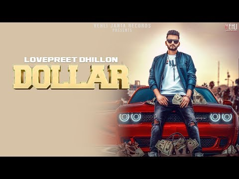 Xxx Mp4 Dollar Full Video Lovepreet Dhillon Latest Punjabi Songs 2018 Vehli Janta Records 3gp Sex