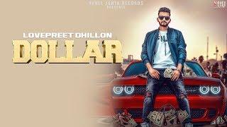 Dollar+%28Full+Video%29+%7C+Lovepreet+Dhillon+%7C+Latest+Punjabi+Songs+2018+%7C+Vehli+Janta+Records