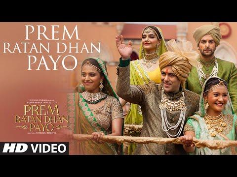 'Prem Ratan Dhan Payo' VIDEO Song   Prem Ratan Dhan Payo   Salman Khan, Sonam Kapoor   Palak Muchhal