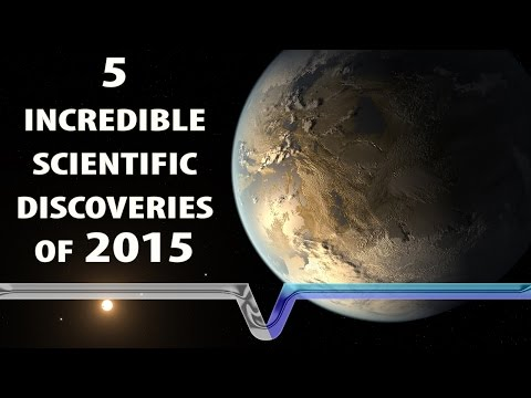The Biggest Scientific Discoveries Of 2015