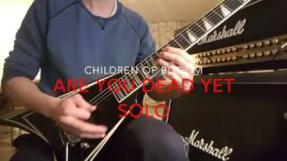 Children of bodom - Are You Dead Yet?  Guitar solo HD