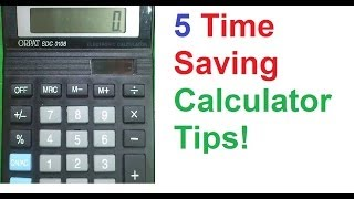 You May Not Know: 5 Time Saving Calculator Tips for Exams!