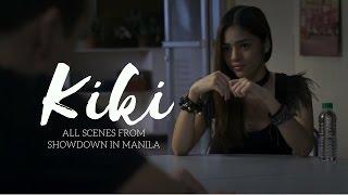 Hazel Faith Acting: as Kiki in Showdown in Manila