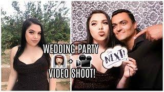 WEDDING PARTY + VIDEO SHOOT!