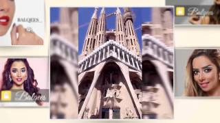 بلقيس تأخذكم في جولة في برشلونة ( سنابي ) | 2016