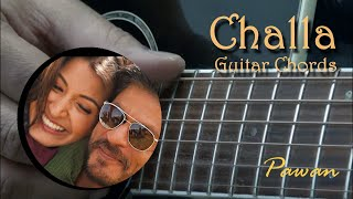 Guitar Chords - Challa, Zara Si Dil, Aadat, Haal e Dil, Jaane Jaan, Dum Maro Dum and more