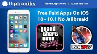 NEW IOS 10 - 10.1 Get PAID Apps/Games FREE (NO Jailbreak)- Iphone 7/7Plus/6/6Plus/6s/6sPlus