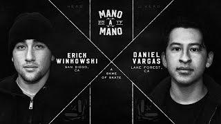 Mano A Mano 2017 - Round 1: Erick Winkowski vs. Daniel Vargas
