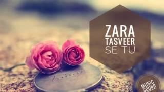 Zara Tasveer Se Tu(ringtone, whatsapp status)