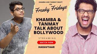 All India Bakchod's Tanmay Bhat & Khamba talk Bollywood & more | Part 1 | Full Epi |  S6 E2