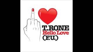 T. Rone  Hello Love (F.U. Love)(REGBEATZ)