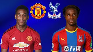 FIFA 19 MANCHESTER UNITED VS CRYSTAL PALACE PREMIER LEAGUE