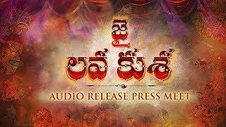 Jai Lava Kusa Audio Press Meet LIVE | Jr NTR, Kalyan Ram, Rashi Khanna | NTR Arts