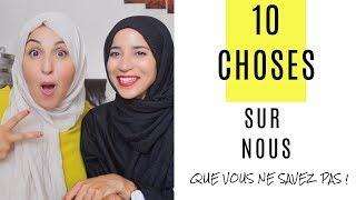 10 CHOSES SUR NOUS | HASNA B ET ASMA FARES PAUSE THE