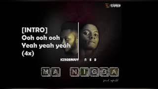 KingSavvy & NSD - Ma nigga